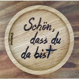 """Holzpost® Untersetzer Bierdeckel """"Schön, dass du da bist"""" - Holzspielzeug Profi"""