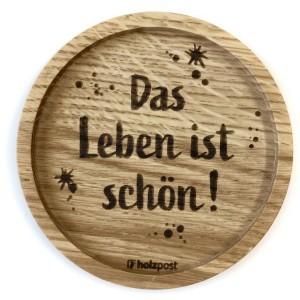 """Holzpost® Untersetzer Bierdeckel """"Das Leben ist schön!"""" - Holzspielzeug Profi"""