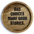 "Holzpost® Untersetzer Bierdeckel ""Bad choices make good stories"" - Holzspielzeug Profi"
