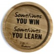 "Holzpost® Untersetzer Bierdeckel ""Sometimes you win sometimes you learn"" - Holzspielzeug Profi"