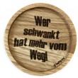 """Holzpost® Untersetzer Bierdeckel """"Wer schwankt hat mehr vom Weg"""" - Holzspielzeug Profi"""